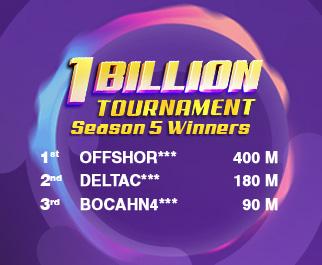 1 Billion Tournament Season 5 Winners
